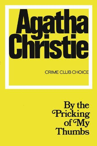 9780007395736: By the Pricking of My Thumbs (Agatha Christie Facsimile Edtn)