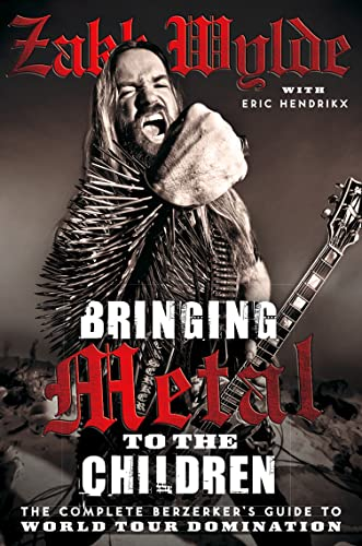 9780007395880: Bringing Metal To The Children: The Complete Berserker's Guide to World Tour Domination