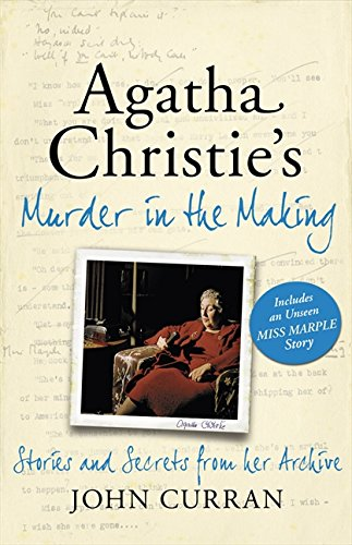 9780007396764: Agatha Christie's Murder in the Making: Stories and Secrets from Her Archive