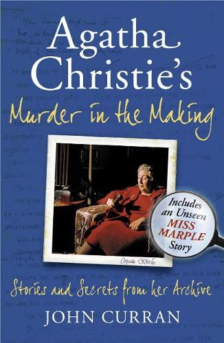 9780007396788: Agatha Christie's Murder in the Making: Stories and Secrets from Her Archive - Includes an Unseen Miss Marple Story