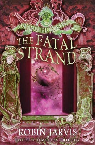 9780007398621: The Fatal Strand (Tales from the Wyrd Museum, Book 3)