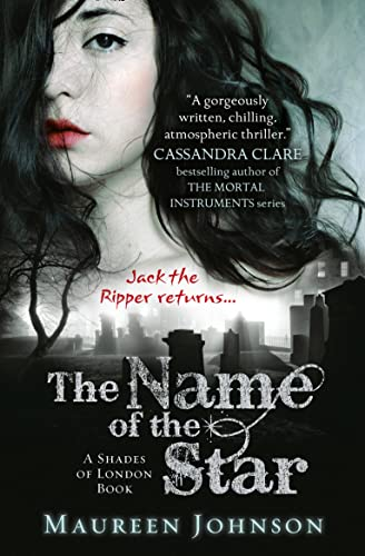 9780007398638: The Name of the Star (Shades of London, Book 1)