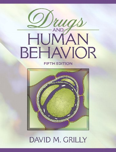 9780007403516: Drugs and Human Behavior (5th Fifth edition) - By David M. Grilly ::: (Drugs, Brain and Human Behavior Series)