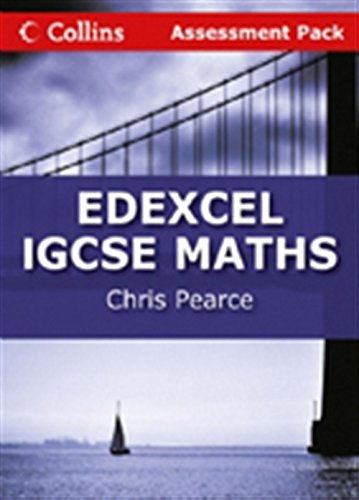 9780007410163: Collins Edexcel International GCSE - Edexcel International GCSE Maths Assessment Pack