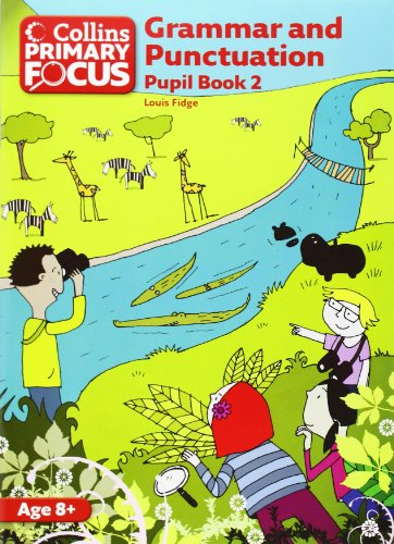 9780007410729: Collins Primary Focus - Grammar and Punctuation: Pupil Book 2