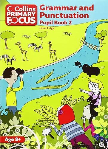 9780007410729: Grammar and Punctuation: Pupil Book 2 (Collins Primary Focus)