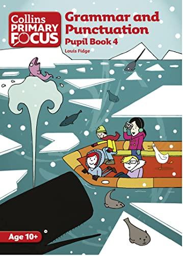9780007410743: Collins Primary Focus - Grammar and Punctuation: Pupil Book 4