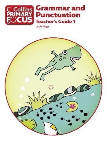 9780007410767: Collins Primary Focus - Grammar and Punctuation: Teacher's Guide 1