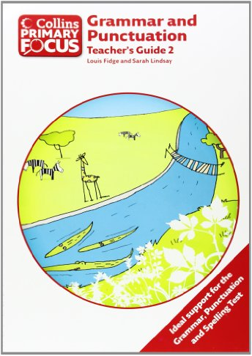 9780007410774: Grammar and Punctuation: Teacher's Guide 2 (Collins Primary Focus)