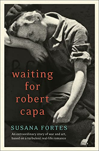 9780007410934: Waiting for Robert Capa
