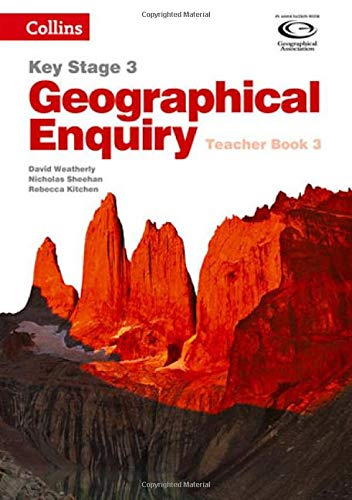 9780007411191: Collins Key Stage 3 Geography ? Geographical Enquiry Teacher's Book 3 (Geography Key Stage 3)