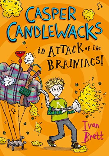9780007411597: Casper Candlewacks in Attack of the Brainiacs! (Casper Candlewacks, Book 3)