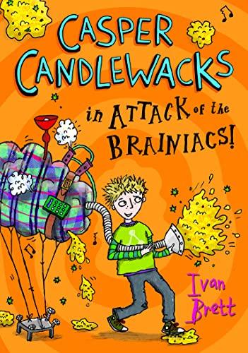 9780007411597: Casper Candlewacks in the Attack of the Brainiacs!