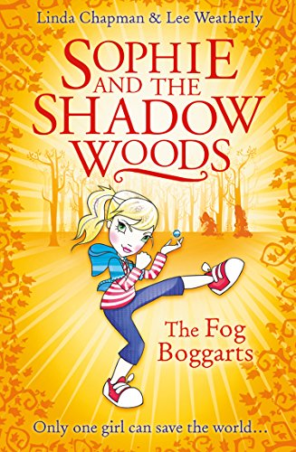 9780007411696: The Fog Boggarts (Sophie and the Shadow Woods)