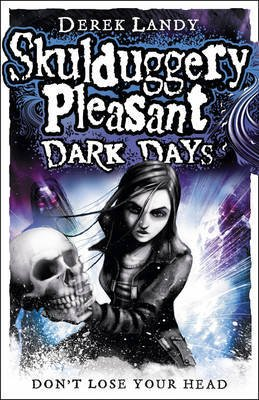 9780007411900: Skulduggery Pleasant: Dark Days