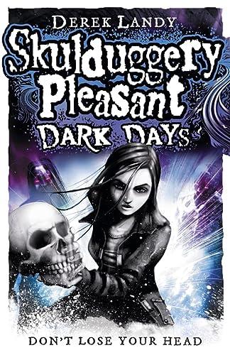 9780007411900: Skulduggery Pleasant: Dark Days