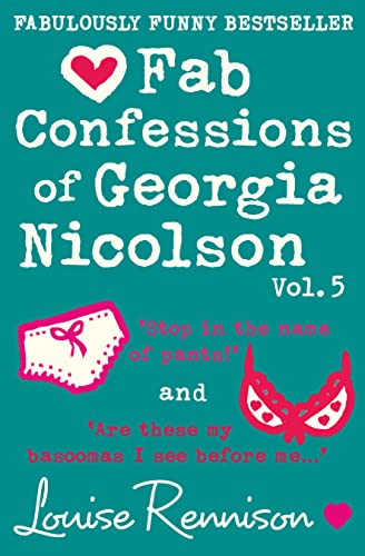 9780007412044: The Confessions of Georgia Nicolson - Fab Confessions of Georgia Nicolson (vol 9 and 10): Stop in the name of pants! / Are these my basoomas I see before me? [Volume 5]