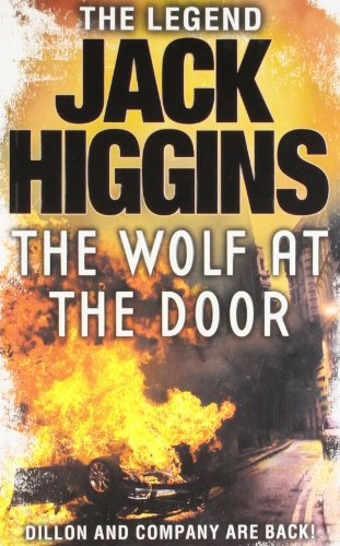 9780007412174: The Wolf at the Door (Sean Dillon Series, Book 17)