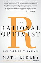9780007412525: The Rational Optimist: How Prosperity Evolves