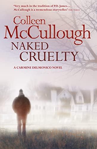 9780007412594: Naked Cruelty (Carmine Delmonico 3)
