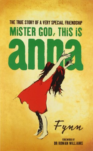 9780007412662: Mister God This is Anna