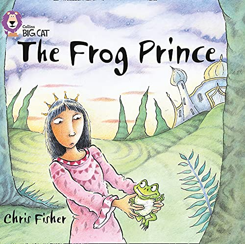 9780007412723: The Frog Prince: Band 00/Lilac (Collins Big Cat)