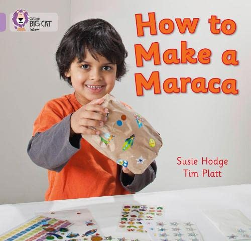 9780007412754: How to Make a Maraca! (Collins Big Cat)
