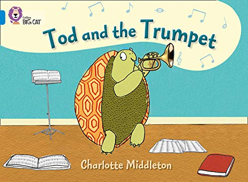 9780007412976: Tod and the Trumpet (Collins Big Cat)