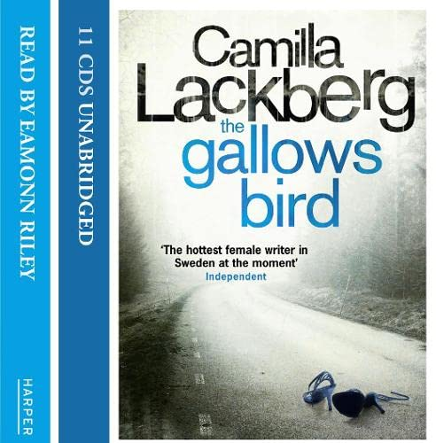 The Gallows Bird (Patrick Hedstrom and Erica: Camilla Lackberg