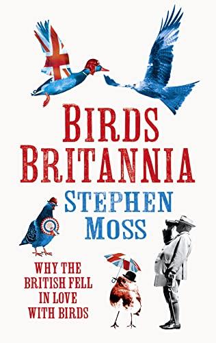 Birds Britannia: Stephen Moss