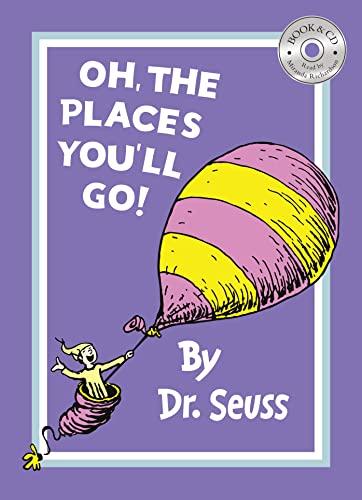 Oh, the Places You'll Go (Dr Seuss): Seuss, Dr.