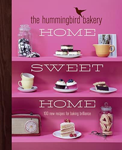 9780007413591: The Hummingbird Bakery Home Sweet Home