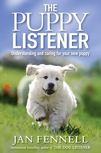 9780007413782: Puppy Listener: Understanding and Caring for Your New Puppy