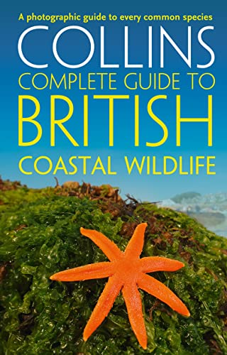 9780007413850: British Coastal Wildlife (Collins Complete Guides)