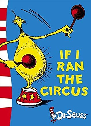9780007413980: If I Ran The Circus (Seuss)