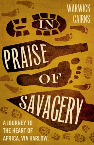 9780007414031: In Praise of Savagery