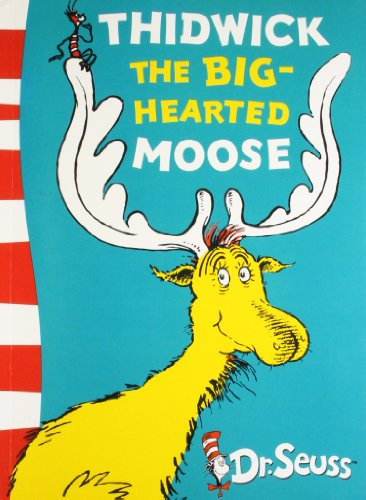 9780007414314: Thidwick the Big-Hearted Moose: Yellow Back Book
