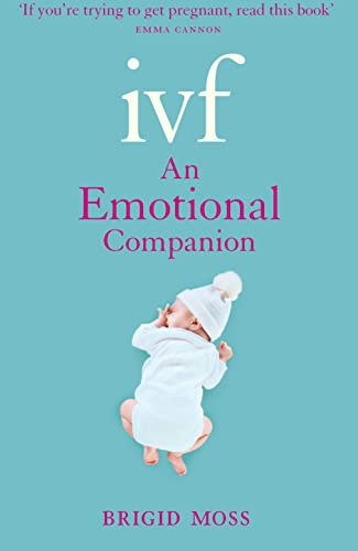 9780007414338: Ivf: An Emotional Companion