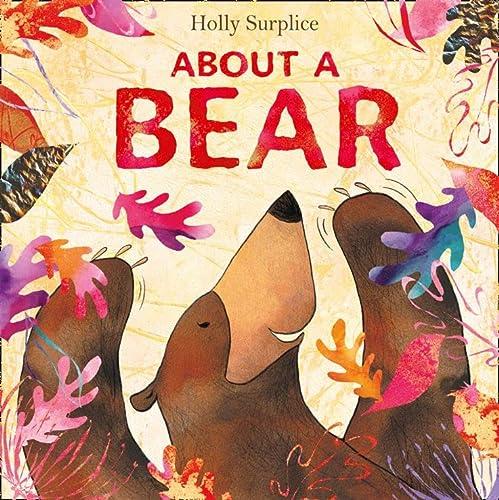 9780007414369: About a Bear
