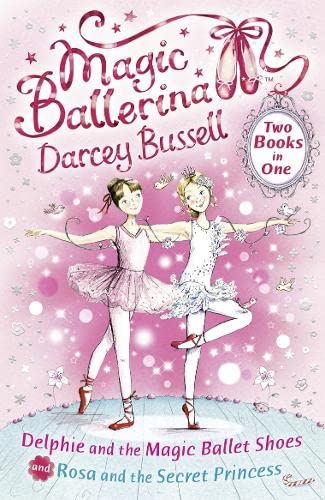 9780007414406: Delphie and the Magic Ballet Shoes / Rosa and the Secret Princess (2-in-1) (Magic Ballerina)