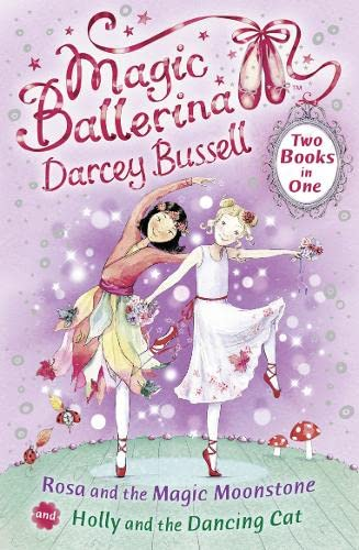 9780007414420: Rosa and the Magic Moonstone / Holly and the Dancing Cat (2-in-1) (Magic Ballerina)
