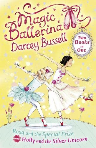 9780007414437: Rosa and the Special Prize / Holly and the Silver Unicorn (2-in-1) (Magic Ballerina)