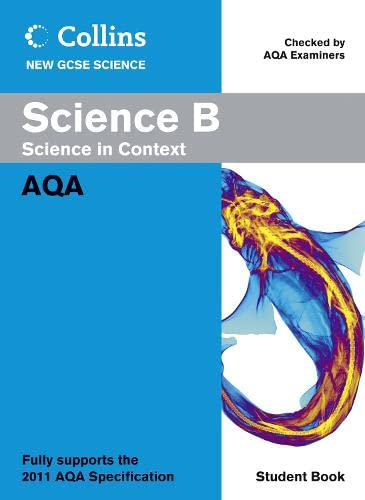 9780007414666: Collins New Gcse Science. Science B Student Book (Collins GCSE Science 2011)