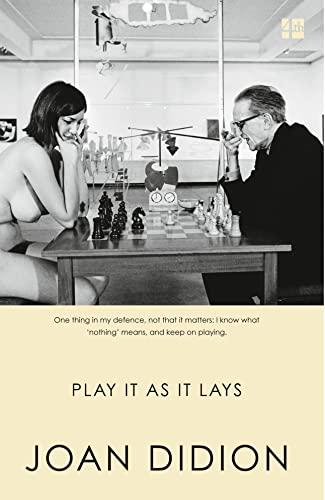 Play It as It Lays: Didion, Joan