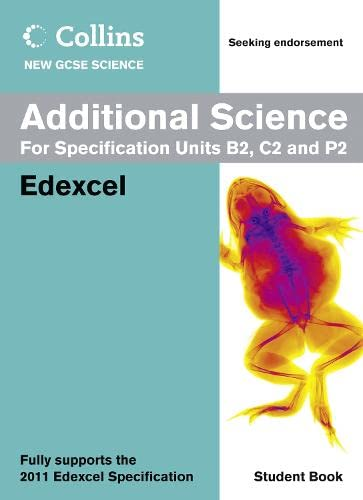 9780007415083: Collins New Gcse Science. Additional Science Student Book (Collins GCSE Science 2011)