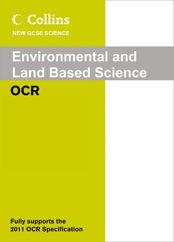 9780007415205: OCR Environmental and Land Based Science: 1 Year Licence (Collins New GCSE Science)