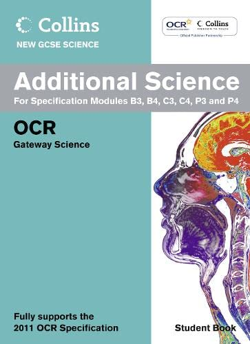 9780007415311: Collins New GCSE Science - Additional Science Student Book: OCR Gateway