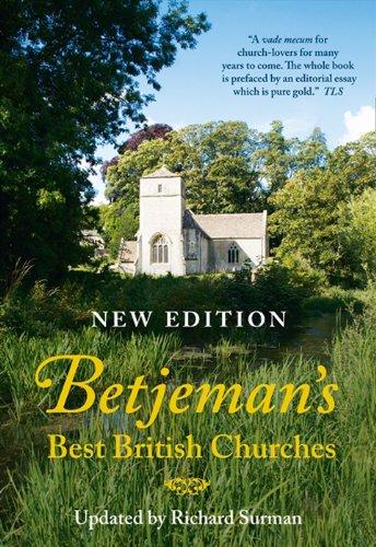 Betjeman's Best British Churches (New Edition): Betjeman, John