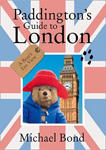 9780007415915: Paddington?s Guide to London