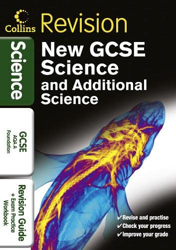 9780007416004: GCSE Science & Additional Science AQA A Foundation: Revision Guide and Exam Practice Workbook (Collins GCSE Revision)